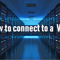 How to conncet to a VPS